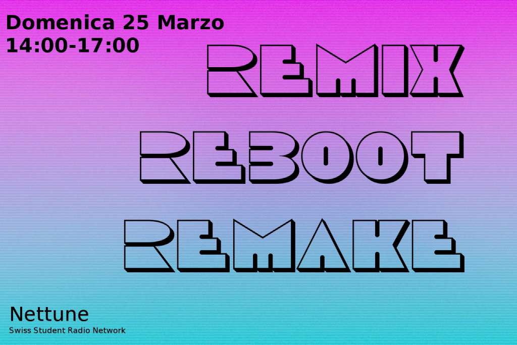 Percorso IV - Remix Reboot Remake - 25/03/2018
