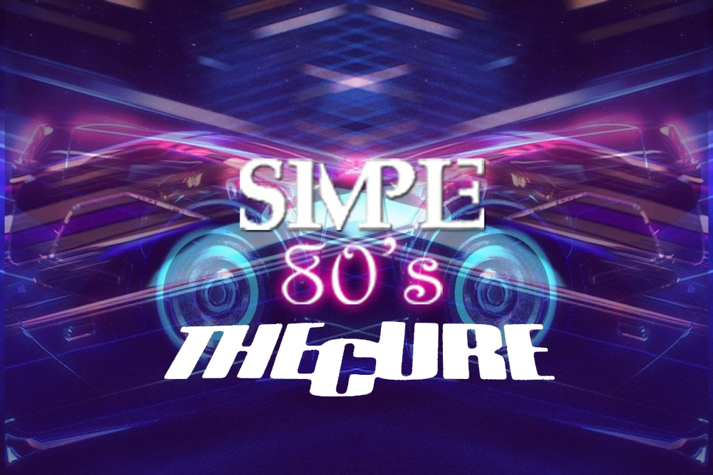 Simple 80's 15 - The Cure Special