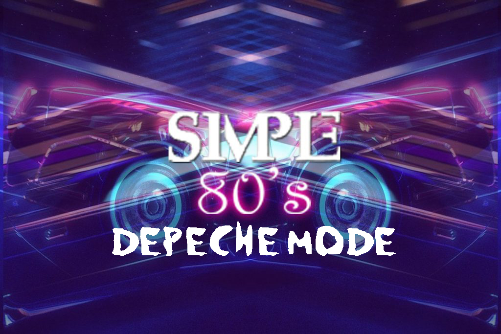 Simple 80's 17 - Depeche Mode Special
