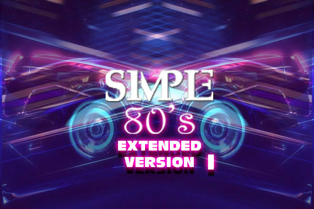 Simple 80's 21 - Extended Version I