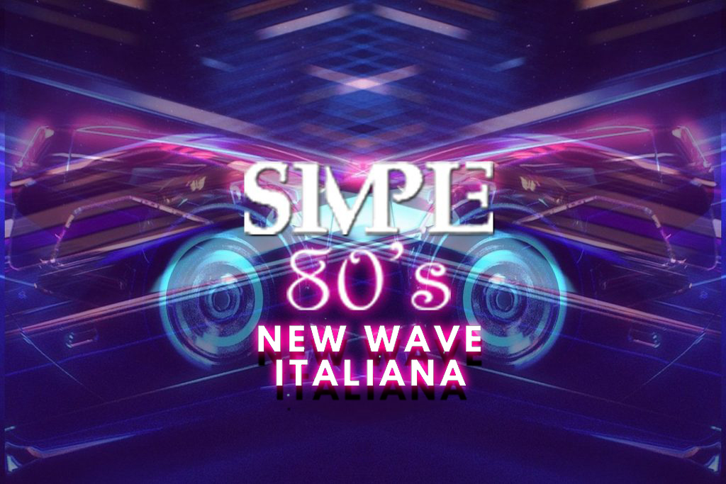Simple 80's 24 - New Wave Italiana